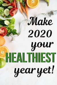 make 2020 your healthiest year yet